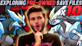 EXPLORING x10 PRE-OWNED SAVE FILES! | Pokemon Black & White 2