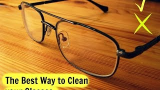 a way to clean eyeglasses eyeglasses basics