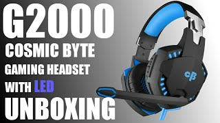Cosmic byte g2000 best budget gaming headset unboxing!!!!
