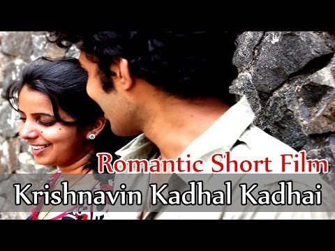 Romantic Tamil Short Film- Krishnavin Kadhal Kadhai ( Hd + Eng Subtitle ) video