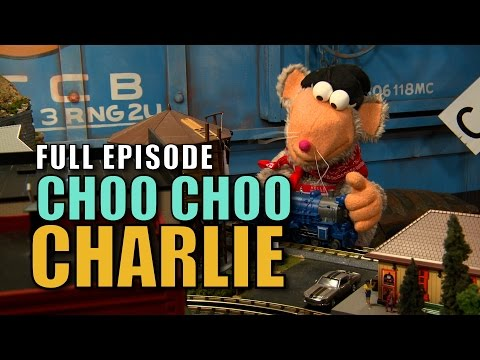 The Choo Choo Bob Show - FULL EPISODE - Choo Choo Charlie!