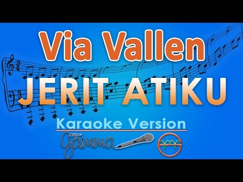 download lagu Via Vallen - Jerit Atiku Karaoke  Tanpa Vokal By G gratis