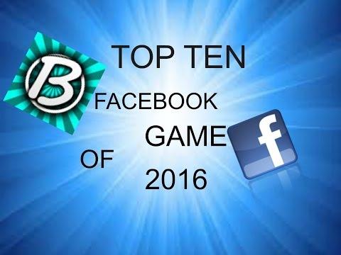 Top 10 Facebook Games 2016
