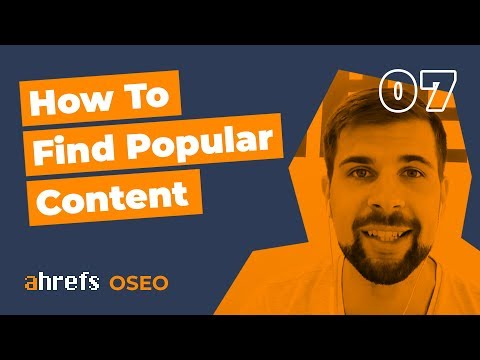 How To Find Popular Content With Lots Of Backlinks And Social Shares? [OSEO-07]