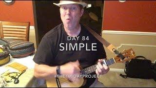 Download Lagu Day 84 - Simple by Florida Georgia Line (Ukulele) Gratis STAFABAND