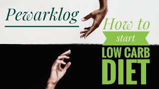 How to start Low Carb Diet