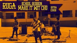 Make It Wit Chu - QOTSA (Cover by Ruga) School Session