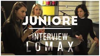 Juniore - Interview Lomax