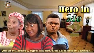 Hero in Me Nigerian Movie [Part 2] - Final sequel to Painful Victory