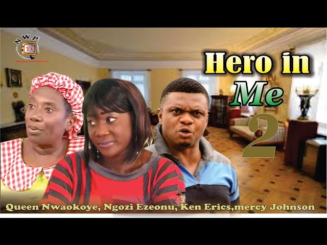 Hero in Me 2    - Nigerian Nollywood Movie