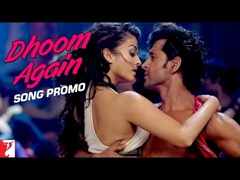 Dhoom Again - Song Promo | Dhoom:2 | Hrithik Roshan | Aishwarya Rai