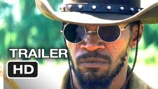 Django Unchained (2012) - Official Trailer