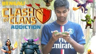 Clash of Clans Bengali Addiction | Chief Clashers of BD | Funny video by AB ARAF