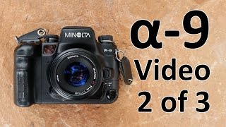 Minolta Alpha (Maxxum, Dynax) 9 Video Manual 2 of 3