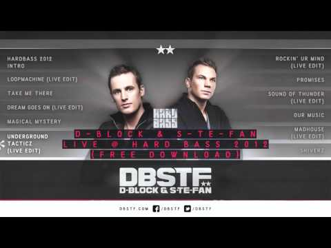 D-Block &amp; S-te-Fan live @ Hardbass 2012