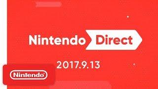 Nintendo Direct 9.13.2017