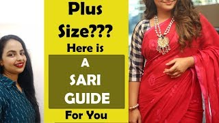 Sari Style tips for Plus Size Women  Easy to follow tips   In Hindi