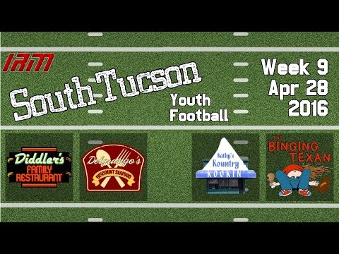 South Tucson Youth Football - Week 9 - April 28, 2016