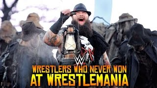 10 Current Wrestlers Who NEVER Won At WrestleMania!