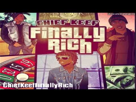 Chief Keef - My Side Of Town | Finally Rich (Mixtape)