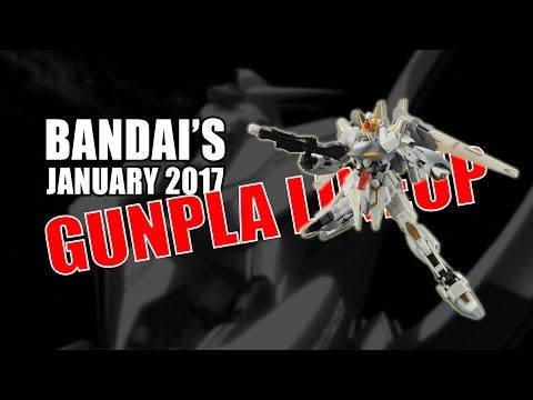 Gunpla Reviews: January 2017 Latest Gunpla Lineup by Bandai