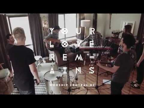 Worship Central - Your Love Remains
