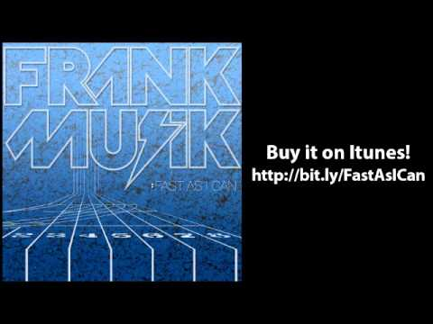 Fast As I Can - Frankmusik