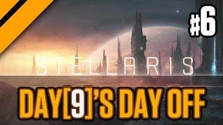 Day[9]'s (Half) Day Off - Stellaris - Part 6