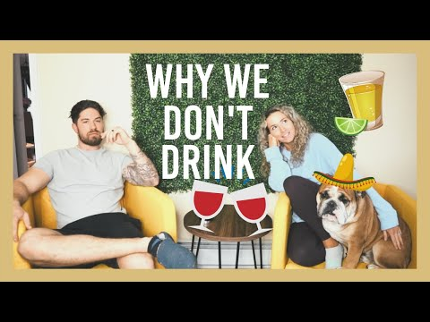 WHY WE DON'T DRINK ALCOHOL + how it has impacted our lives