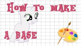 How to: MS Paint Base Making!