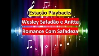 download musica Wesley Safadão e Anitta - Romance Com Safadeza - Playback