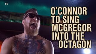 Conor McGregor will enter the Octagon to the music of Sinéad O'Connor