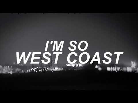 West Coast - The Neighbourhood Lyrics