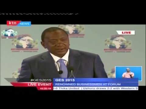 President Uhuru Kenyatta's [FULL SPEECH] during the launch of Global Entrepreneurship Summit