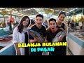BELANJA DI PASAR DONG  !! DI SUPERMARKET MAHAL TAUUU..