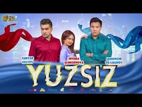 Yuzsiz (uzbek kino) | Юзсиз (узбек кино)