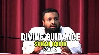 Divine Guidance – Surah Hadid – Day 4 – (Part 2) – Tawfique Chowdhury
