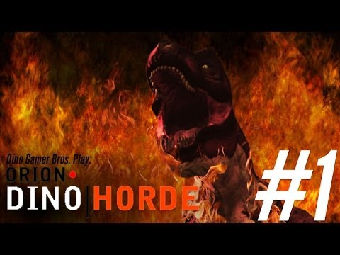 Orion: Dino Horde Episode 1 - Welcome to the Jungle