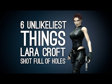 The 6 Unlikeliest Things Lara Croft Shot Full of Holes in the Old Days