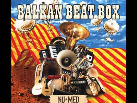 Balkan Beat Box - Hermetico