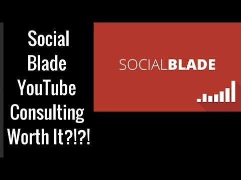 Social Blade YouTube Consulting Review