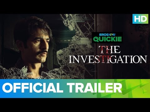 The Investigation - Trailer | Eros Now Quickie | All Episodes Out On 6th Jan Only On Eros Now