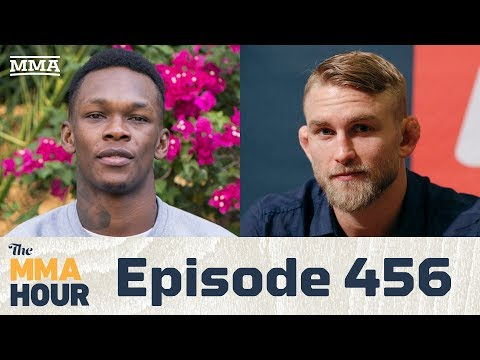 The MMA Hour: Episode 456 (w/ Israel Adesanya, Alexander Gustafsson)