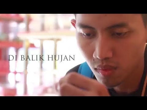 download lagu DI BALIK HUJAN - Film Pendek / Short Films / Movie / Video gratis