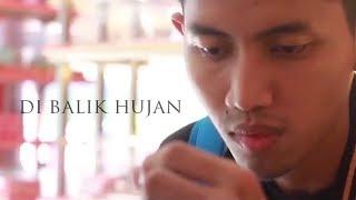 Download Lagu DI BALIK HUJAN - Film Pendek / Short Films / Movie / Video Gratis STAFABAND