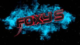Intro for Foxy S