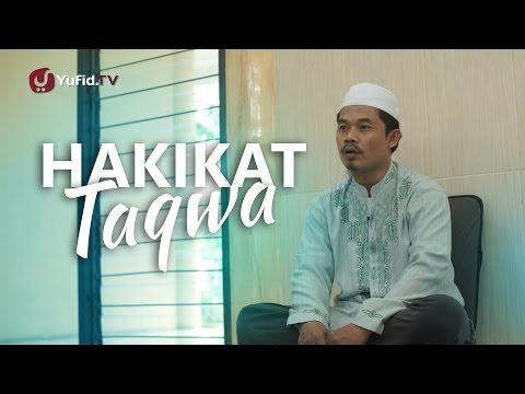 Ceramah Pendek: Hakikat Taqwa - Ustadz Ma'ruf Nursalam,Lc