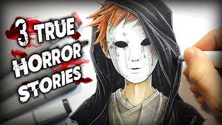 3 True Horror Stories - Creepypasta + Anime Drawing
