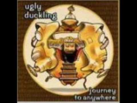 Ugly Duckling - Journey to Anywhere