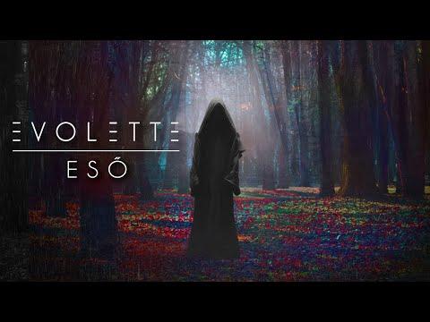 EVOLETTE - ESŐ [Hivatalos videó]